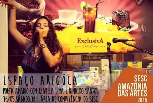 Sesc Amazônia das Artes – Espaço Arigóca 16.05