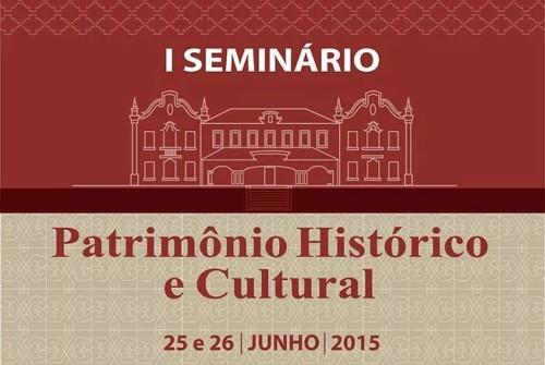 Inscrições abertas para o I Seminário de Patrimônio Histórico
