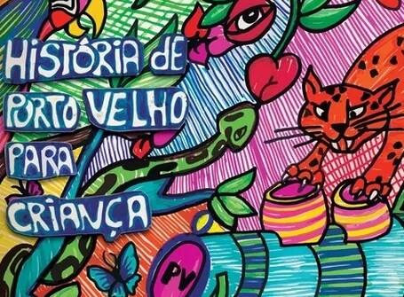 """Lançamento do Livro """"História de Porto Velho para Criança"""""""