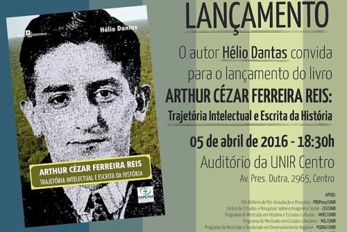 Hélio da Costa Dantas lança hoje livro sobre Arthur Cezar Ferreira Reis