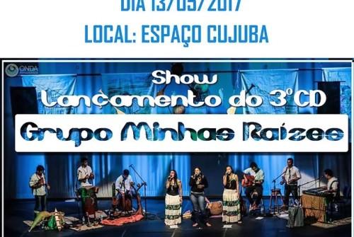 Grupo Minhas Raízes lança novo cd neste sábado