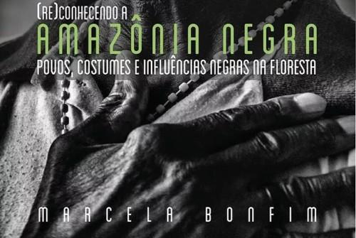 (Re)Conhecendo a Amazônia Negra