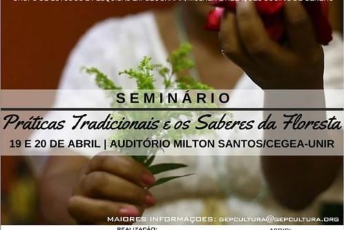 Seminário Práticas Tradicionais e os Saberes da Floresta