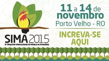 Inscrições  IV Simpósio Internacional de Música na Amazônia