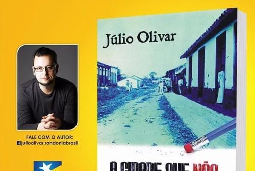 """Lançamento do livro """"A cidade que não existe mais"""" de Júlio Olivar"""