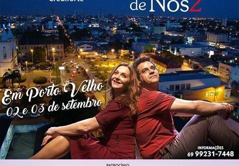 História de Nós 2, o melhor do teatro nacional para Porto Velho