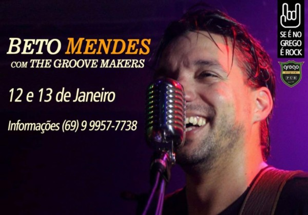 Beto Mendes com The Groove Makers