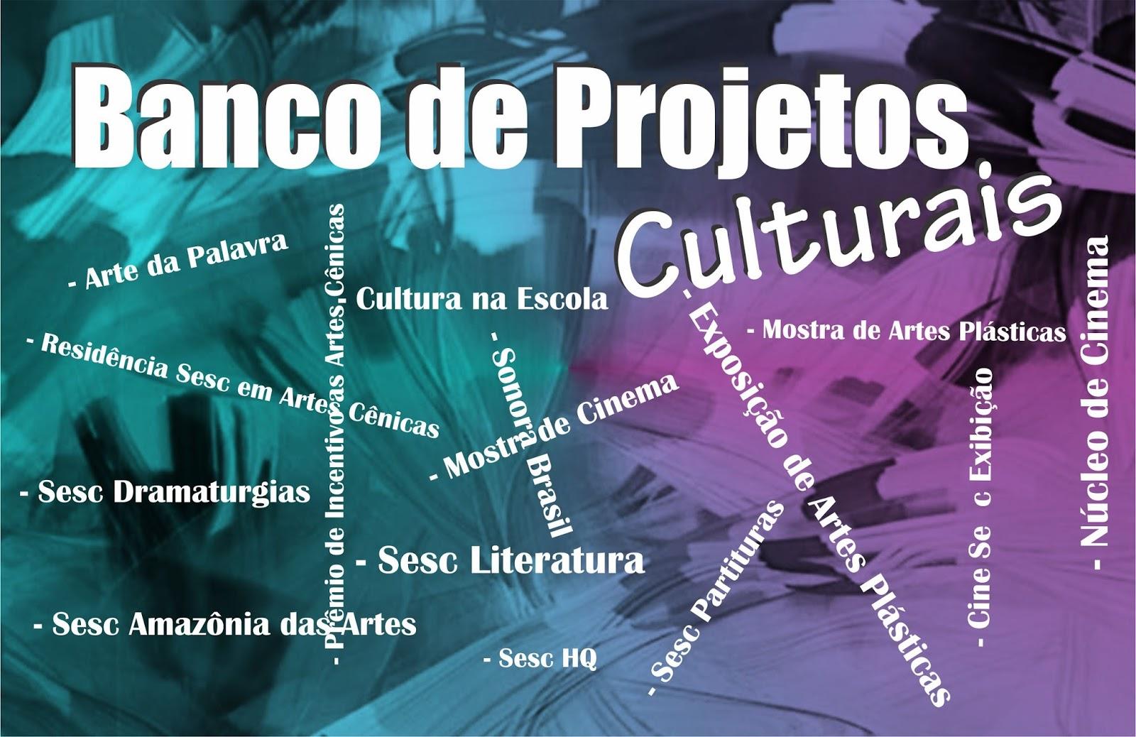 Banco de Projetos Culturais do Sesc com inscrições abertas até  o dia 23
